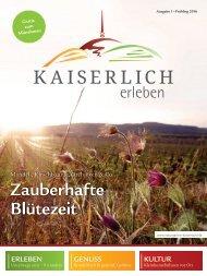 Kaiserlich erleben, Ausgabe 1/2016