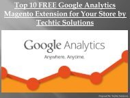 Top 10 FREE Google Analytics Magento Extension for Your Store by Techtic Solutions