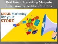 Best Email Marketing Magento Extension by Techtic Solutions