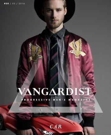 VANGARDIST Magazine   Issue 58   The Car Issue