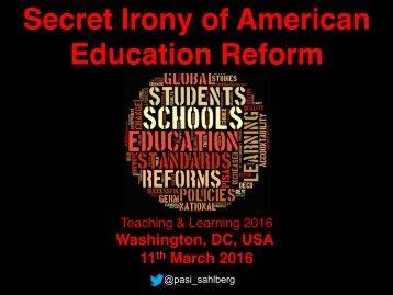 Secret Irony of American Education Reform