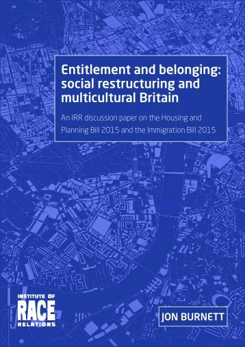 Entitlement and belonging social restructuring and multicultural Britain