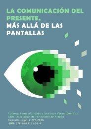 LA COMUNICACIÓN DEL PRESENTE MÁS ALLÁ DE LAS PANTALLAS