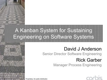 A Kanban System for Sustaining Engineering - David J. Anderson