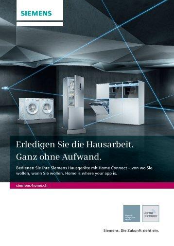 Siemens -  Home Connect - Erledigen Sie die Hausarbeit.   Ganz ohne Aufwand.