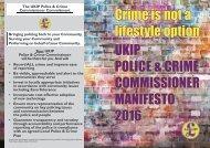 Crime is not a lifestyle option UKIP POLICE & CRIME COMMISSIONER MANIFESTO 2016