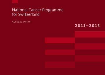 National Cancer Programme for Switzerland 2011–2015 - Oncosuisse