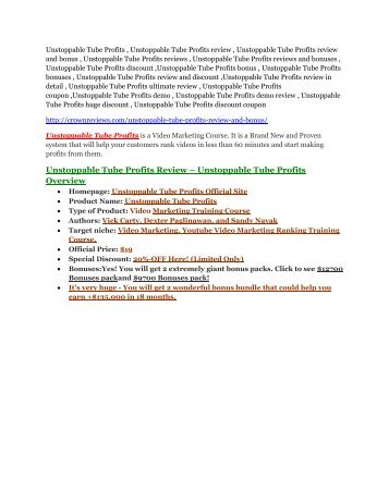 Unstoppable Tube Profits review-(SHOCKED) $21700 bonuses