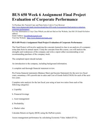 bus 650 week 5 assignment Bus 650 week 5 assignment comparing capital expenditurescomparing capital expenditures select a company and access the last three years' annual reports next,.