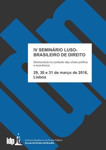 IV SEMINÁRIO LUSO- BRASILEIRO DE DIREITO