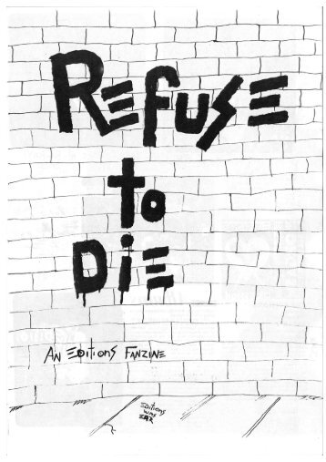 The Editions - Refuse to Die Fanzine, 1982