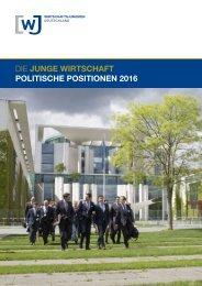 DIE JUNGE WIRTSCHAFT POLITISCHE POSITIONEN 2016