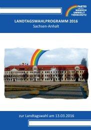 LANDTAGSWAHLPROGRAMM 2016 Sachsen-Anhalt zur Landtagswahl am 13.03.2016