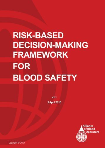 RISK-BASED DECISION-MAKING FRAMEWORK FOR BLOOD SAFETY