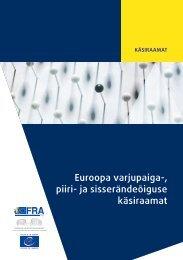 Euroopa varjupaiga- piiri- ja sisserändeõiguse käsiraamat