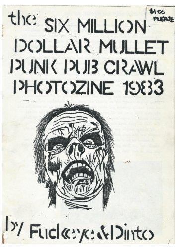 The Six Million Dollar Mullet Punk Pub Crawl Photozine, 1983