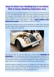 Ways To Make Your Wedding Day A Lot Better With A Classic Wedding Celebration Auto