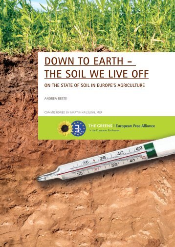 DOWN TO EARTH - THE SOIL WE LIVE OFF