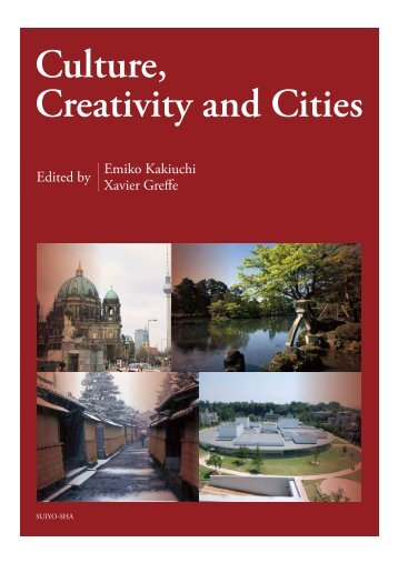 Culture Creativity and Cities