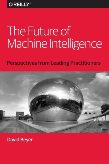 The Future of Machine Intelligence