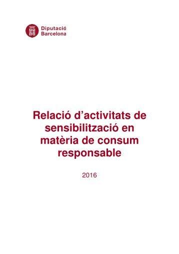 Relació d'activitats de sensibilització en matèria de consum responsable