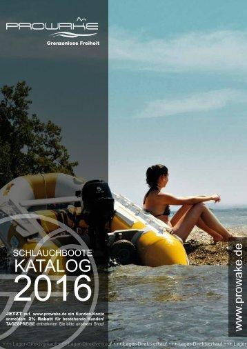 Prowake Schlauchboote, SUP & Außenborder  Katalog 2016