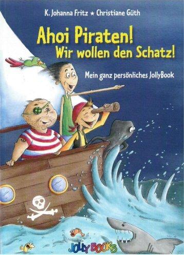 Ahoi Piraten! Wir wollen den Schatz!