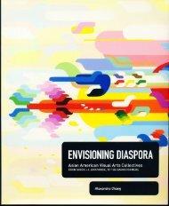 Envisioning Diaspora Asian American Visual Arts - Skowmon