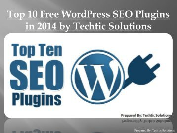 Top 10 Free WordPress SEO Plugins in 2014 by Techtic Solutions