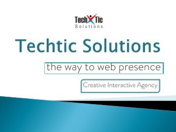 Web Design, Development Company – Techtic Solutions