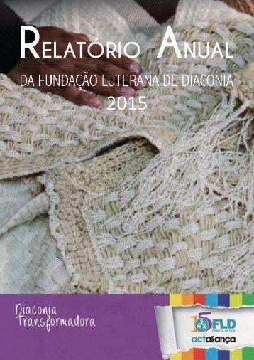RELATÓRIO ANUAL DA FLD 2015