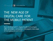 THE NEW AGE OF DIGITAL CARE FOR THE MOBILE PATIENT