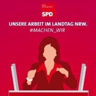 Unsere Arbeit im Landtag NRW. #machen_wir (aktualisiert Auflage)