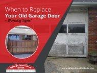 Warning Signs - When to Hire a Garage Door Repair Expert