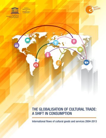 THE GLOBALISATION OF CULTURAL TRADE A SHIFT IN CONSUMPTION