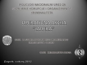 Prezentacija operativne akcije Jadera
