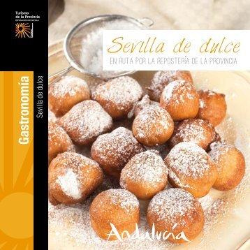 Sevilla Sevilla de dulce