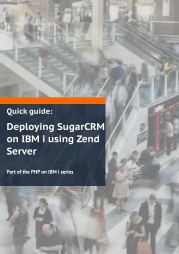 Deploying SugarCRM on IBM i using Zend Server