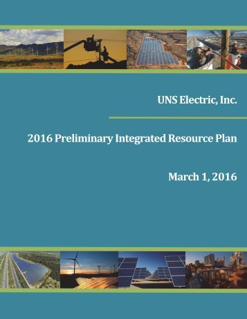 UNS Electric Inc 2016 Preliminary Integrated Resource Plan March 1 2016