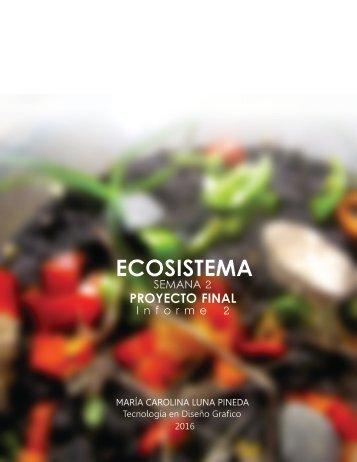 ECOSISTEMA PROYECTO FINAL SEMANA 2 - CAROLINA LUNA