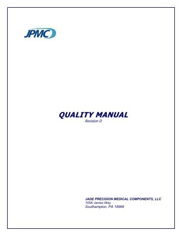 QUALITY MANUAL - Jade Precision Medical Components