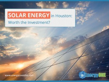 Importance of Solar Energy Investment in Houston