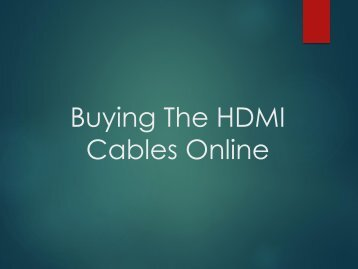 Buying The HDMI Cables Online
