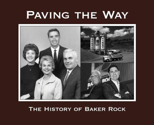 Paving the Way, The History of Baker Rock for Yumpu