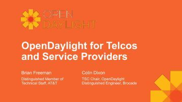OpenDaylight for Telcos and Service Providers