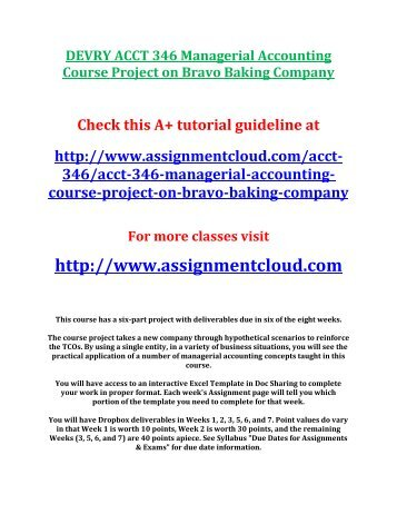 DEVRY ACCT 346 Managerial Accounting Course Project on Bravo Baking Company
