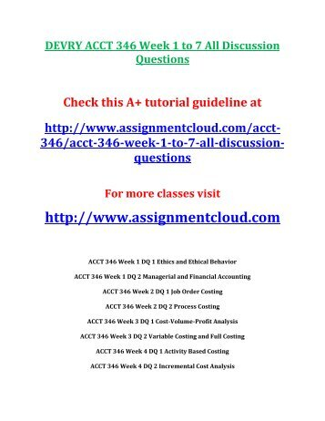 DEVRY ACCT 346 Week 1 to 7 All Discussion Questions