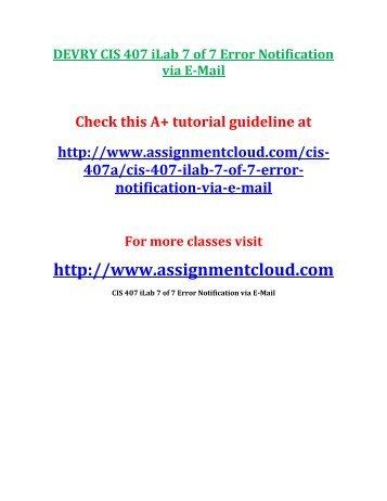 DEVRY CIS 407 iLab 7 of 7 Error Notification via E