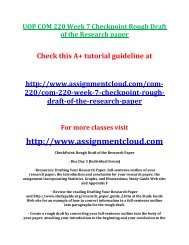 UOP COM 220 Week 7 Checkpoint Rough Draft of the Research paper