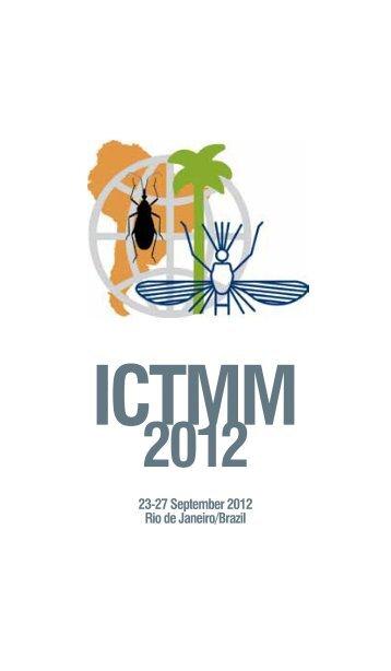 23-27 September 2012 Rio de Janeiro/Brazil - ICTMM 2012 - Fiocruz